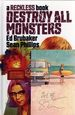 Destroy All Monsters HC (2021 Image) A Reckless Book 1BP-1ST
