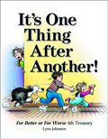It's One Thing After Another HC (2014 Andrews McMeel) For Better or For Worse 4th Treasury 1-1ST