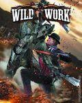 Wild Work (2013 Antarctic Press) 2