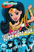 DC Super Hero Girls: Wonder Woman at Super Hero High HC (2016 A Random House Book) 1-REP