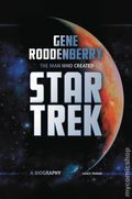 Impossible Has Happened: The Life and Work of Gene Roddenberry Creator of Star Trek HC (2016 Aurum) 1-1ST