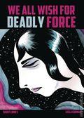 We All Wish for Deadly Force GN (2016 Retrofit Comics/Big Planet Comics) 1-1ST