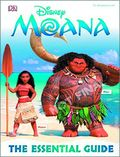 Moana The Essential Guide HC (2016 DK) Disney 1-1ST