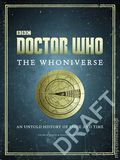 Doctor Who The Whoniverse HC (2016 HarperCollins) An Untold History of the Universe 1-1ST