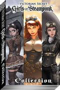 Victorian Secret: Girls of Steampunk Collection TPB (2013-2016 AP) 2016-1ST