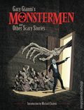 Monstermen and Other Scary Stories TPB (2017 Dark Horse) By Gary Gianni 1-1ST