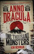 Anno Dracula One Thousand Monsters SC (2018 A Titan Books Novel) 1-1ST