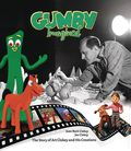 Gumby Imagined HC (2017 Dynamite) The Story of Art Clokey and His Creations 1S-1ST