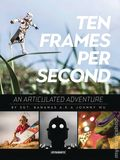 Ten Frames Per Second HC (2017 Dynamite) An Articulated Adventure 1S-1ST