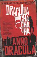 Anno Dracula Dracula Cha Cha Cha SC (2018 A Titan Books Novel) 1-1ST