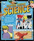DC Super Hero Science HC (2018 Downtown Bookworks) 1-1ST