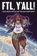 FTL, Y'all TPB (2018 Iron Circus Comics) 1-1ST