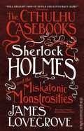 Cthulhu Casebooks: Sherlock Holmes and the Miskatonic Monstrosities SC (2018 A Titan Novel) 1-1ST