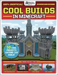 GamesMaster Presents: Cool Builds in Minecraft SC (2018 Scholastic) 1-1ST