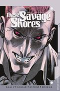 These Savage Shores (2018 Vault) 4