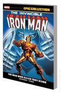 Iron Man The Man Who Killed Tony Stark TPB (2019 Marvel) Epic Collection 1-1ST