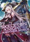 Skeleton Knight in Another World SC (2019 A Seven Seas Light Novel) 1-1ST