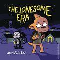 Lonesome Era GN (2019 Iron Circus Comics) 1-1ST