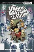 Unholy Bastards vs. the Future (2020 Albatross Funnybooks) One-Shot