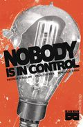 Nobody Is In Control TPB (2020 Black Mask) 1-1ST
