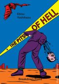 Pits of Hell GN (2020 Fantagraphics) 1-1ST