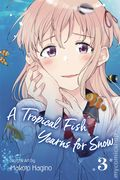 A Tropical Fish Yearns for Snow GN (2019- Viz) 3-1ST