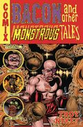 Bacon and Other Monstrous Tales HC (2021 Dark Horse) 1-1ST