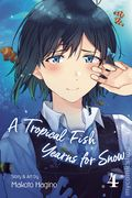 A Tropical Fish Yearns for Snow GN (2019- Viz) 2-1ST
