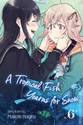 A Tropical Fish Yearns for Snow GN (2019- Viz) 6-1ST