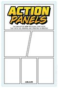 Action Panels SC (2021 Ablaze) The Innovative How-To Blank Comic Book Journal That Gets You Creating In Minutes! 1-1ST
