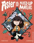 Aster and the Mixed-Up Magic HC (2021 Random House) 1-1ST
