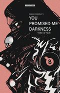 You Promised Me Darkness (2021 Behemoth) 3C