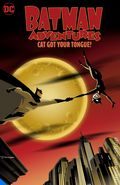 Batman Adventures Cat Got Your Tongue TPB (2021 DC) 1-1ST