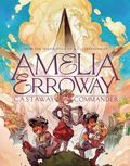 Amelia Erroway Castaway Commander HC (2021 Scholastic) 1-1ST